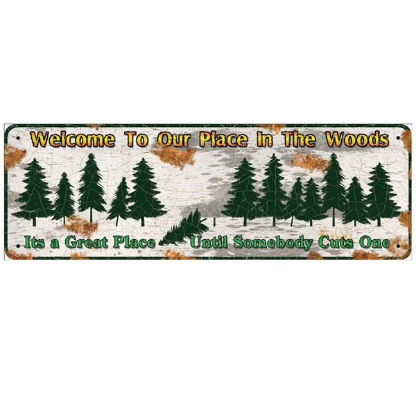 Rivers Edge Products 10.5 Inch x 3.5 Inch Tin Sign - Welcome To Our Place