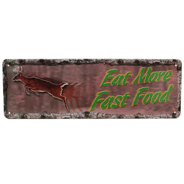Rivers Edge Products 10.5 Inch x 3.5 Inch Tin Sign - Eat More Fast Food