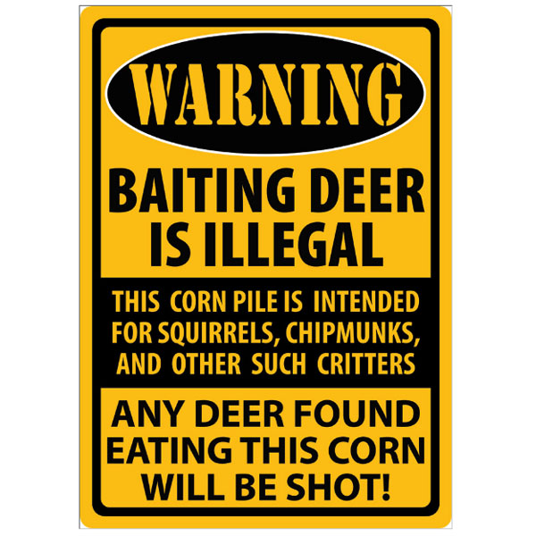 Rivers Edge Products 12 Inch x 17 Inch Tin Sign - Warning Baiting Deer