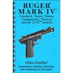 Disassembly / Reassembly Guide for Ruger Mark IV