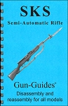 Gun Guides SKS Disassembly/Reassembly Guide