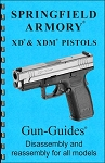 Disassembly/Reassembly Guide for the Springfield XD and XDM