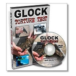 Torture Test For Your Glock DVD