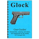 Glock Pistols Disassembly & Reassembly Guide
