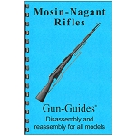 Disassembly / Reassembly Guide for the Mosin Nagant Rifle