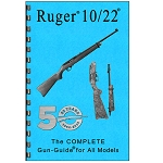 Gun Guides Ruger 10/22 The COMPLETE Gun-Guide for All Models