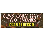 Rivers Edge Products 10.5 Inch x 3.5 Inch Tin Sign - Guns Have Two Enemies