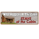 Rivers Edge Products 10.5 Inch x 3.5 Inch Tin Sign - What Happens At The Cabin