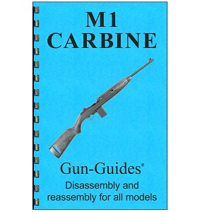 Disassembly / Reassembly Guide for M1 Carbine