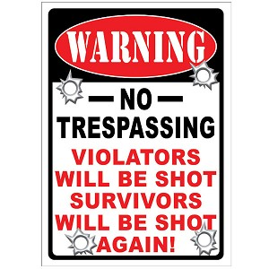 Rivers Edge Products 12 Inch x 17 Inch Tin Sign - Warning No Trespassing