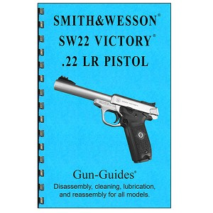Disassembly / Reassembly Guide for Smith & Wesson SW22 Victory Pistol